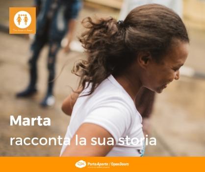 Porte Aperte Da Donna a Donna MARTA RACCONTA LA SUA STORIA