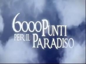 6000 punti per il paradiso
